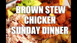 How To Cook Brown Stew Chicken With A Twist - SUNDAY DINNER RECIPE