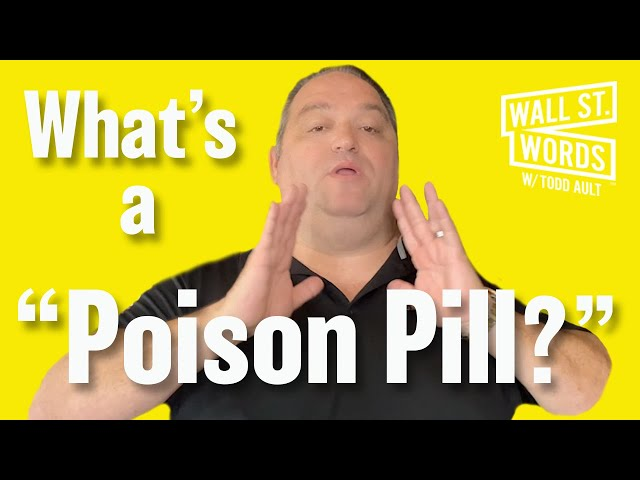 Wall Street Words word of the day = Poison Pill