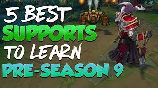 5 Best Supports You SHOULD LEARN During Pre-Season 9 - League of Legends
