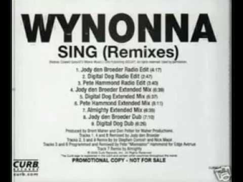 Wynonna Judd - Sing [Jody Den Broeder Extended Mix]