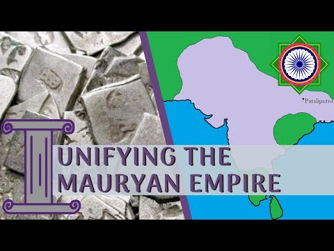 The Mauryan Empire: How to Unify a Subcontinent