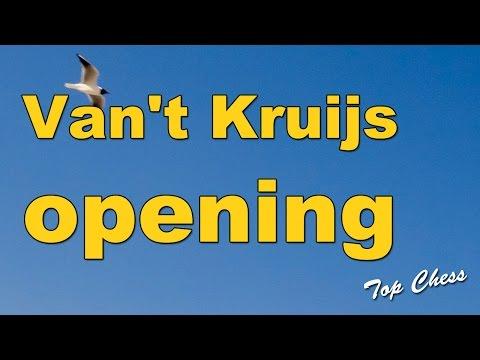 Chess - Van't Kruijs opening