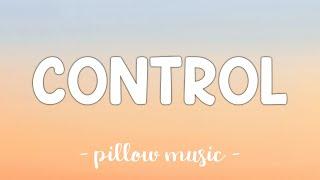 Control - Halsey (Lyrics) 🎵