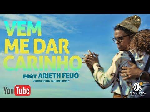 DREAM BOYZ- Vem me dar Carinho ft Arieth Feijó (Official Video)