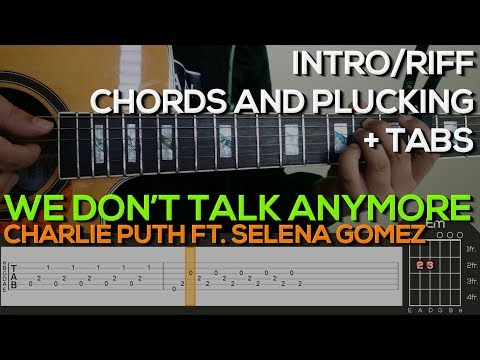 Charlie Puth Ft Selena Gomez We Dont Talk Anymore Guitar
