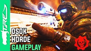 OSOK HORDE MODE GAMEPLAY! - Gears of War 4 Horde Mode 3.0 Gameplay (Gears of War 4 OSOK Horde)