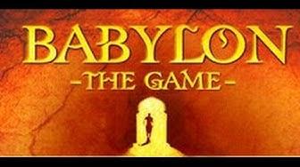 Babylon The Game - Gameplay Video (Deutsch/German)