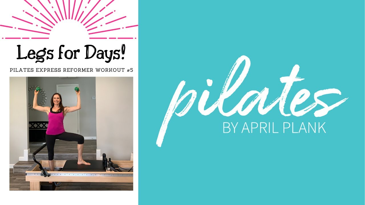 Legs for Days - Pilates Reformer Express Workout #5