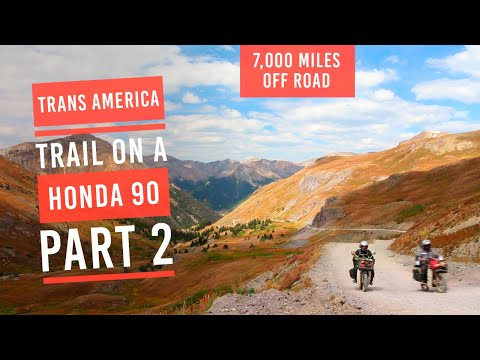 EP10: Trans America Trail part 2