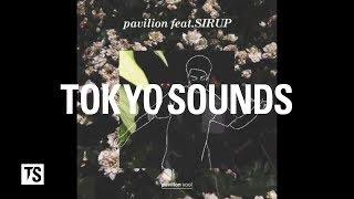 Baixar pavilion xool - pavilion (feat. SIRUP) (Moving Jacket)