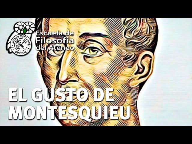 El Gusto de Montesquieu