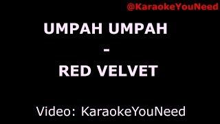 [Karaoke] Umpah Umpah - Red Velvet