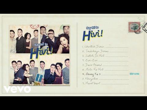 Hivi! - Orang Ke 3 (Audio)