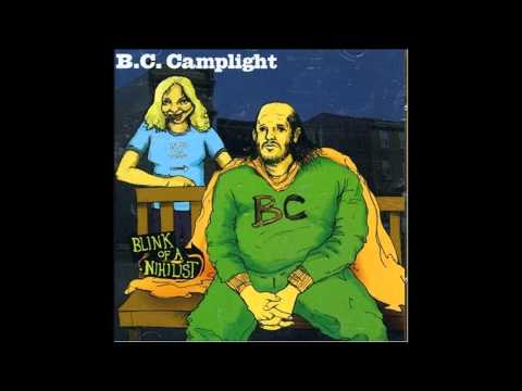 B.C Camplight-The Hip And The Homeless