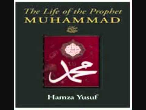 The Life Of The Prophet Muhammad (Part 5) - Hamza Yusuf Hanson