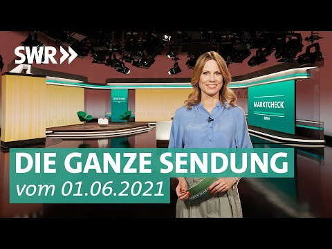 Sendung vom 1. Juni 2021 | Marktcheck SWR