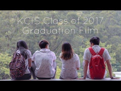KCIS Class of 2017 Graduation Film