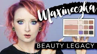Maxineczka Beauty Legacy! CZY WARTO?