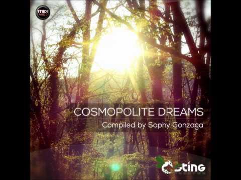 Cosmopolite Dreams [Full Compilation]