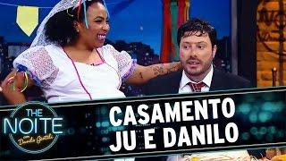 The Noite (23/06/16) - Casamento Ju e Danilo