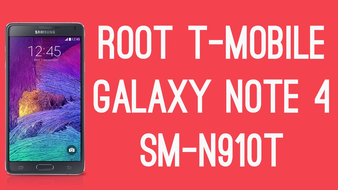 ROOT T-MOBILE GALAXY NOTE 4 SM-N910T [ROOT TUTORIAL]