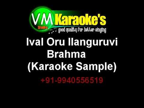Ival Oru Ilanguruvi (Female) Brahma Karaoke