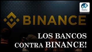 👉 Bancos de la City en guerra con Binance
