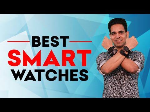 Top 3 Best Smartwatches in India (2020)   Best Smart Watches For Android Under 10000