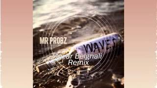 Mr Probz - Waves (Nizar Belghali Remix) [FREE DOWNLOAD]
