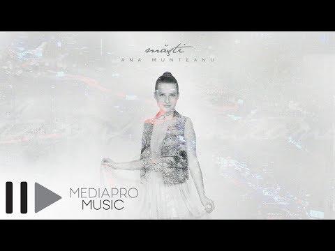 Ana Munteanu – Masti  Single