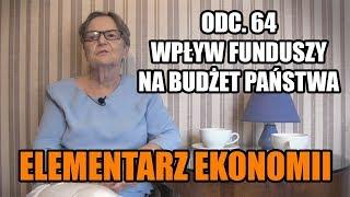 ELEMENTARZ EKONOMII - odc.64 - Wpływ funduszy na budżet państwa