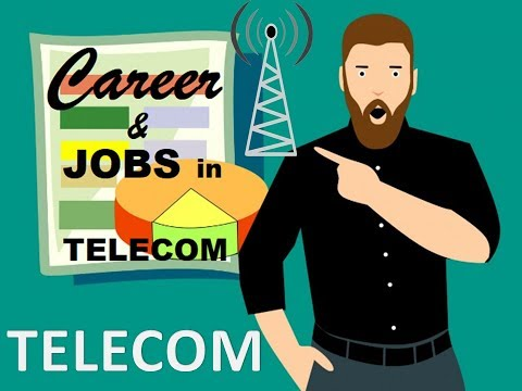 Jobs and Career in Telecom, salary in Telecom, Telecom cours