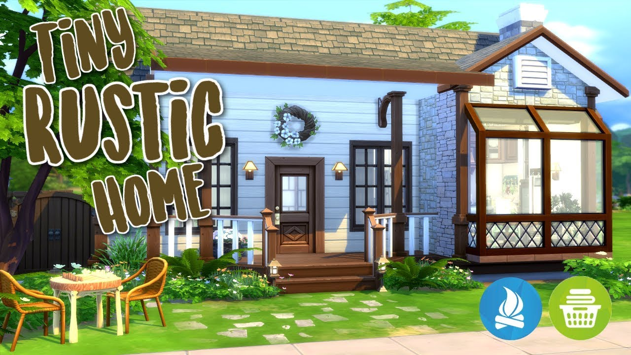 Tiny Rustic Home Base Game Plus Build Series The Sims