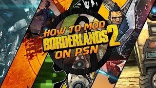 Tutorial: How to mod Borderlands 2 on PS3