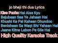 jo bhi ji thi dua wo jake aasma karaoke with lyrics | jo bhi ji thi dua wo jake aasma karaoke