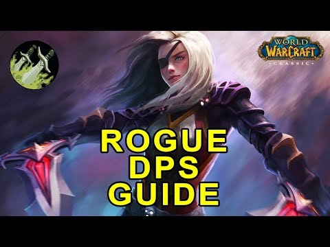 Classic WoW: Rogue PvE DPS Guide - Talents, Pre-Raid BiS & Rotation