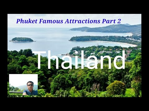 Phuket Famous Attractions Part 2.