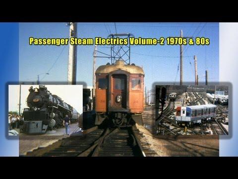 Historic Passenger, Steam, Electrics volume-2 1970s & 80s