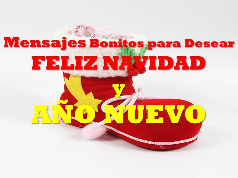 Imagenes mensajes bonitos para desear feliz navidad y - Mensajes bonitos de navidad y ano nuevo ...