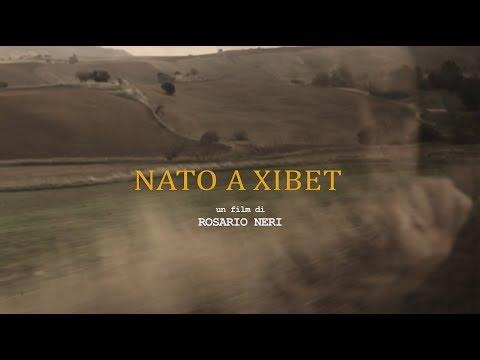 Nato a Xibet - Un affresco sulla Sicilia | Secondo trailer ufficiale
