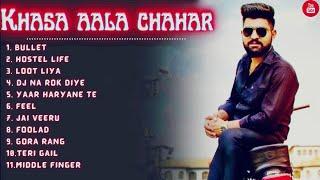 Khasa Aala Chahar All Songs | Latest Haryanvi Songs 2021 | All New Hits Khasa Aala Chahar Songs