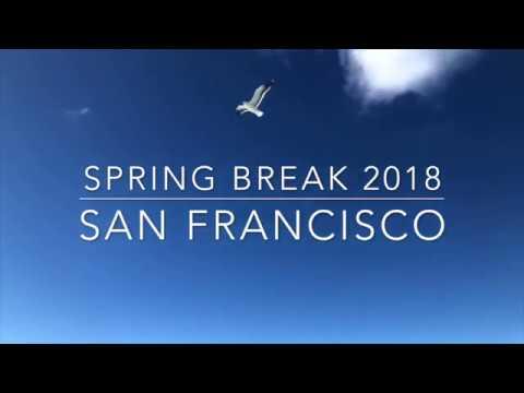 Spring Break 2018: San Francisco