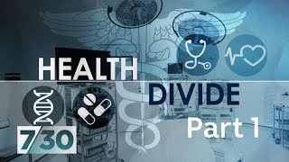 The growing burden of chronic disease - Health Divide Pt 1 | 7.30