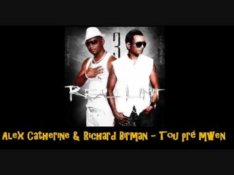 Alex Catherine & Richard Birman   Tou Pré Mwen