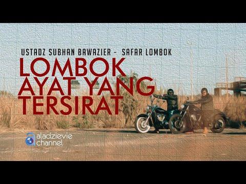 Touring Lombok: Lombok Ayat yang Tersirat
