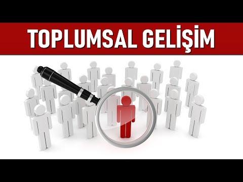 TÜRK TOPLUM SORUNLARI - TOPLUMSAL GELİŞİM