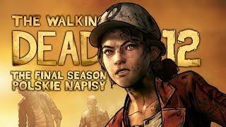 The Walking Dead: The Final Season (Napisy PL) #12 - Epizod 3 (Sezon 4 Po Polsku / Zagrajmy w)