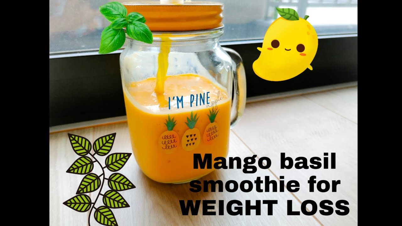 Mango basil smoothie for weight loss