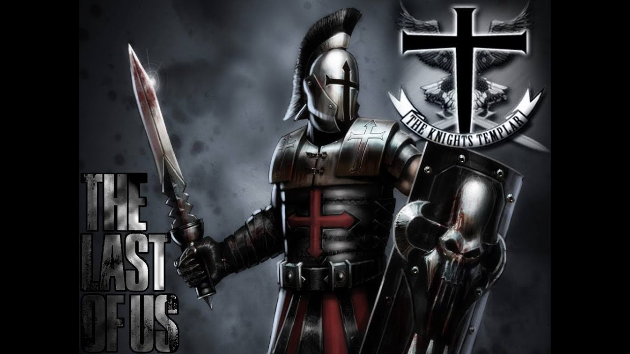 the knights templat - the last of us the knights templar tkt vs the