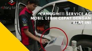 Canggih!!! Service AC Mobil Lebih Cepat Dengan Alat Ini #ServiceACMobil
